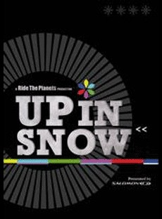 Up In Snow (Ride The Planets 2008)